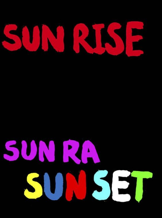 Picture for event sunrise SUN RA sunset