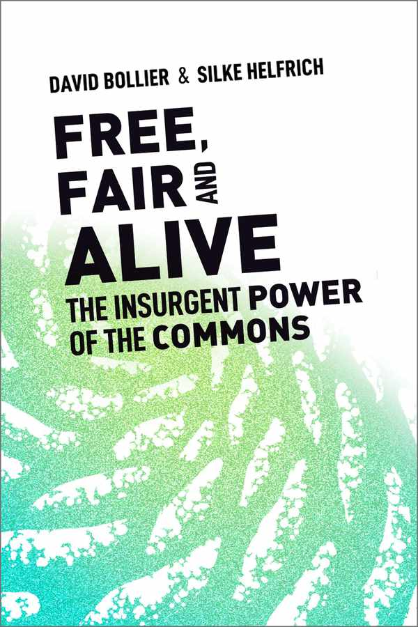 Picture for event Free, Fair and Alive: The Insurgent Power of the Commons