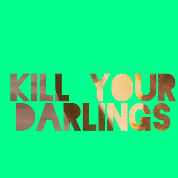 Picture for event Kill Your Darlings