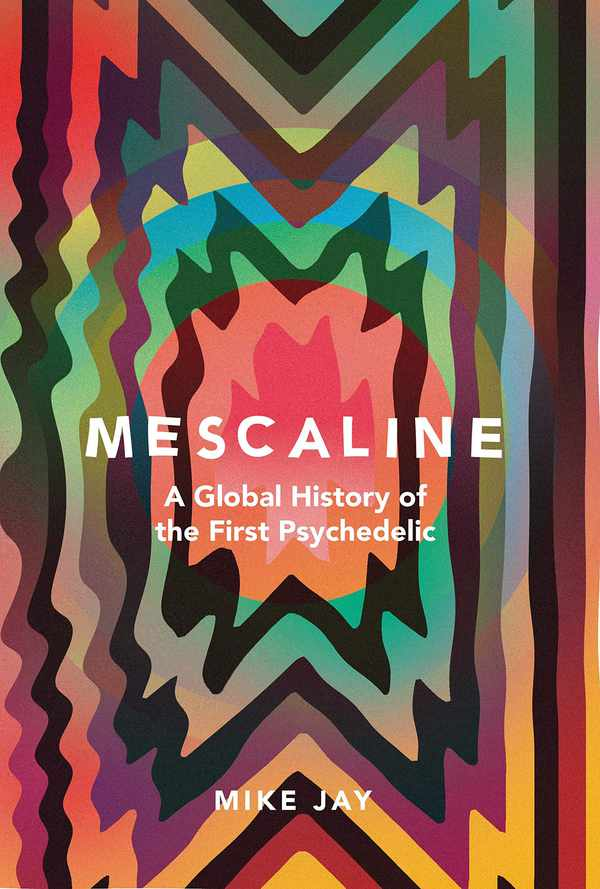 Picture for event Mescaline: A Global History of the First Psychedelic